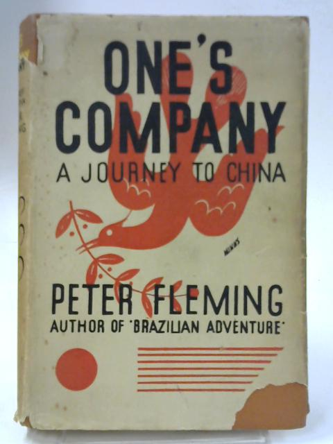 One's Company, A Journey to China by Peter Fleming