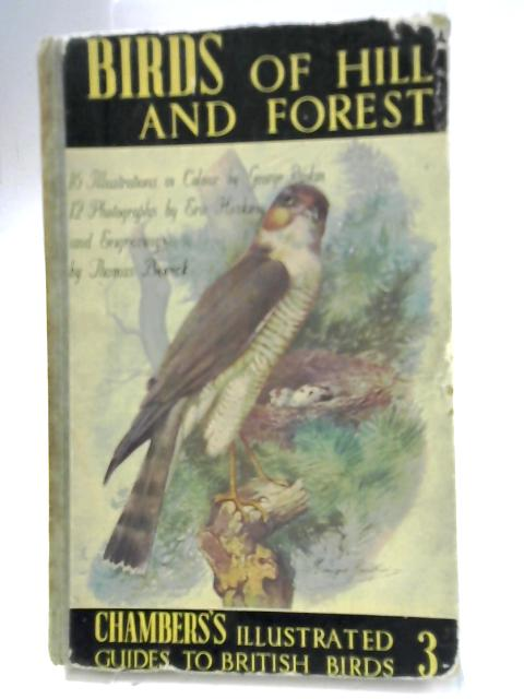 Birds of Hill and Forest By John Blair (Ed.)