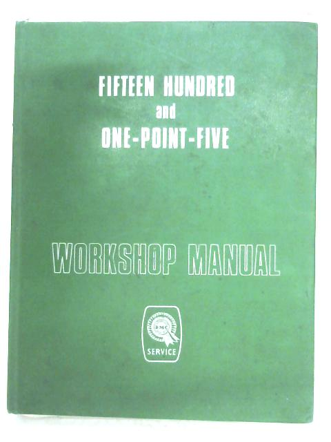 Fifteen Hundred And One-Point-Five Workshop Manual By Anon