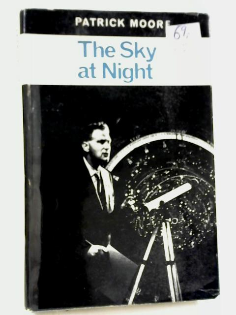 The Sky at Night By Patrick Moore