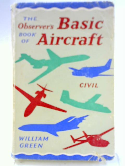 Observer's Book of Basic Aircraft, Civil by William Green