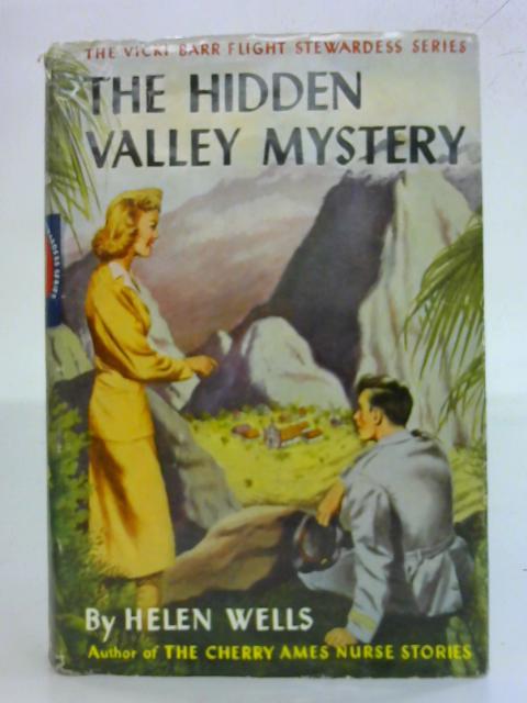 The Hidden Valley Mystery By Helen Wells