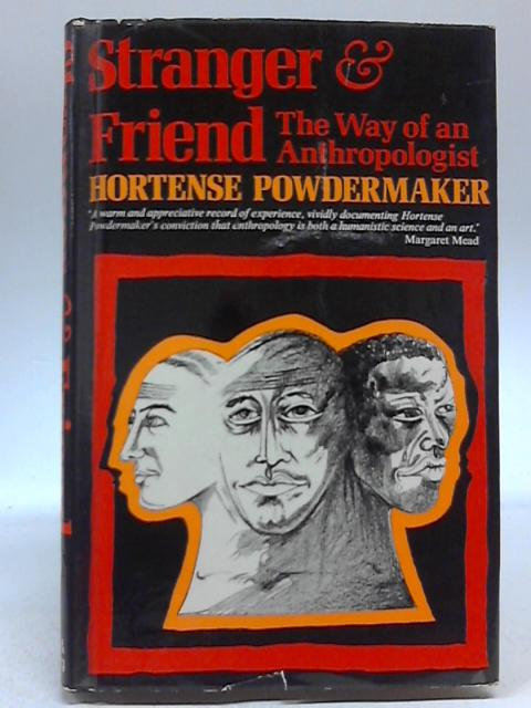 Stranger And Friend by Hortense Powdermaker