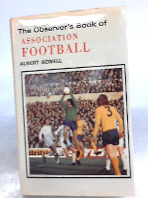 Observer's Book of Association Football by Albert Sewell