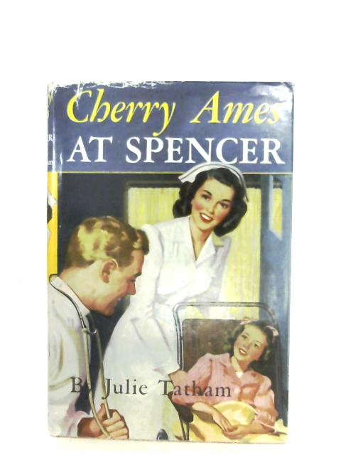 Cherry Ames, At Spencer By Julie Tatham
