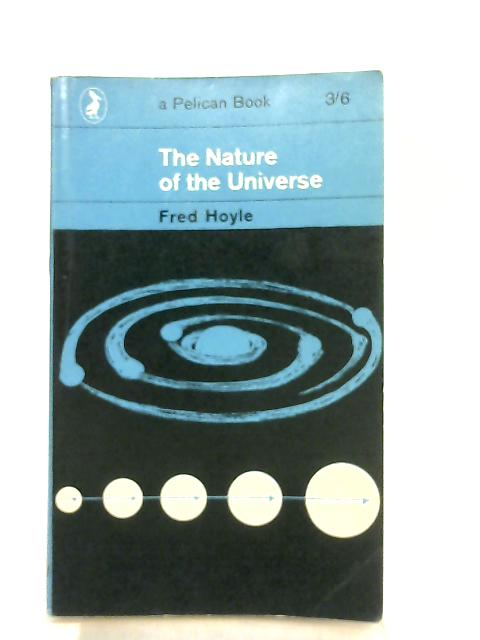 The Nature of the Universe By Fred Hoyle