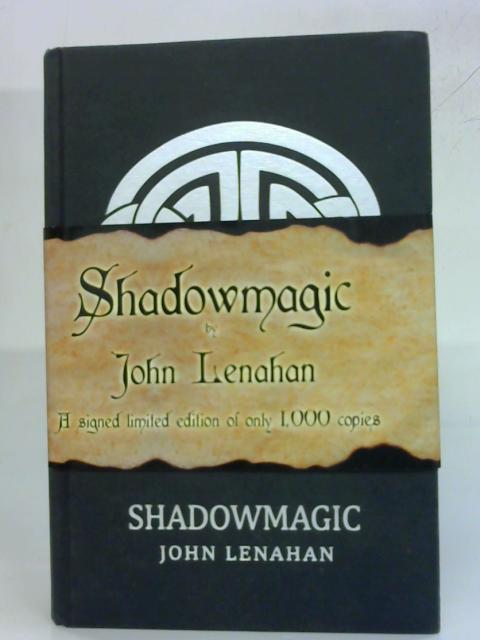 Shadowmagic by John Lenahan