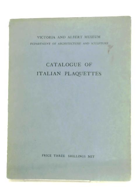 Catalogue Of Italian Plaquettes By Eric Maclagan
