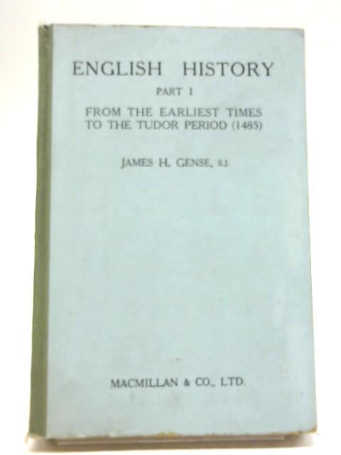 English History Part 1 By James H. Gense