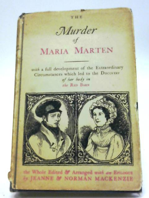 Murder of Maria Marten By Jeanne & Norman Mackenzie