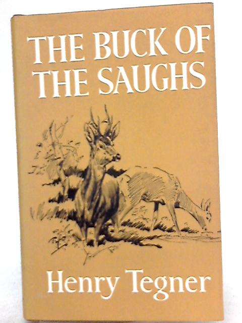 The Buck of the Saughs By Henry Tegner