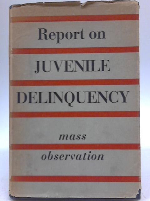 Report On Juvenile Delinquency By H D Willcock