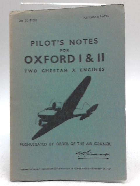 Pilot's Notes For Oxford I & II Two Cheetah X Engines By Various