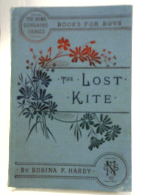 The Lost Kite By Robina F Hardy