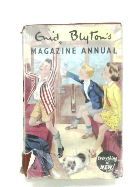 Enid Blyton's Magazine Annual: Number 3 by Enid Blyton