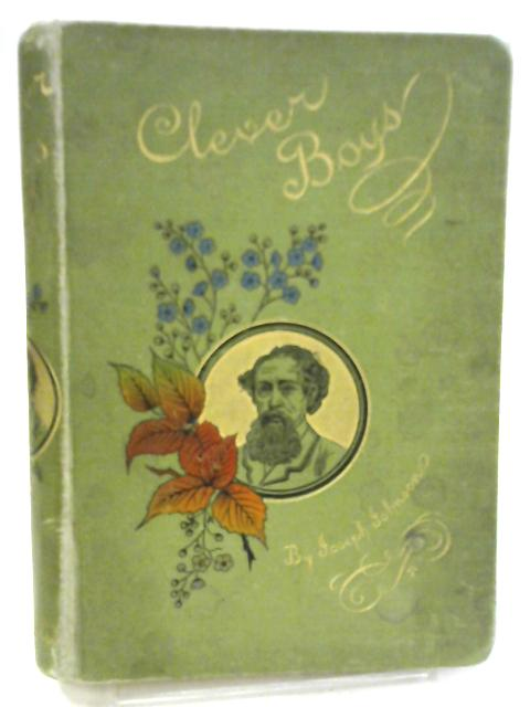 Clever Boys of Our Time and How They Became Famous Men By Joseph Johnson