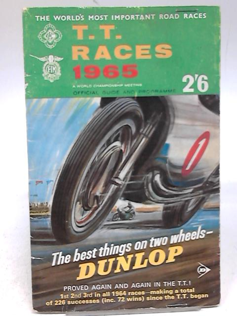 The 1965 International Tourist Trophy Races: Official Programme & Guide by Anon