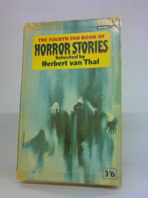 The Fourth Pan Book of Horror Stories by Herbert Van Thal (Ed.)