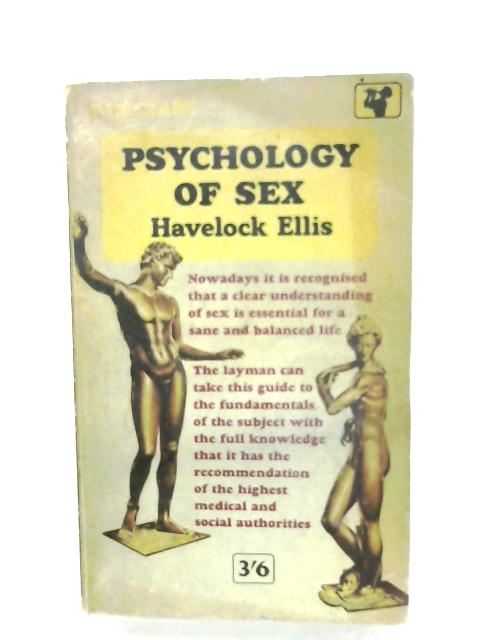 Psychology Of Sex by Havelock Ellis