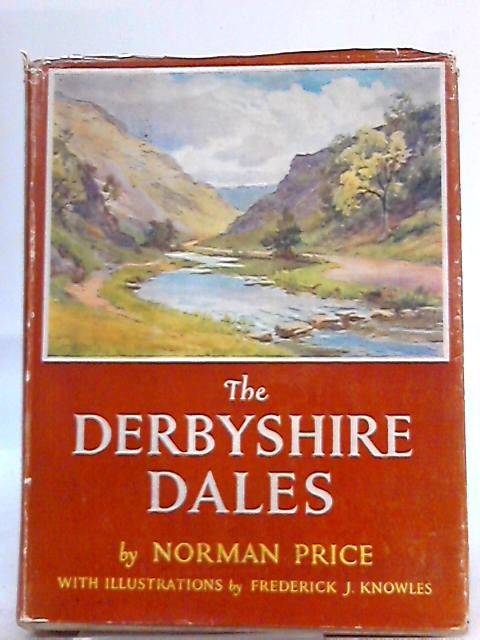 The Derbyshire Dales By Norman Price