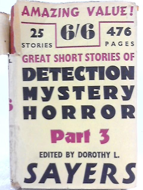 Great Short Stories of Detection, Mystery and Horror - Part 3 by