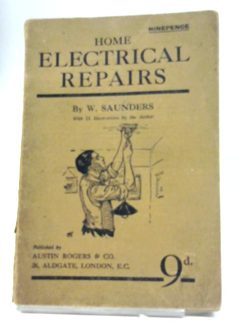 Home Electrical Repairs By W J Saunders