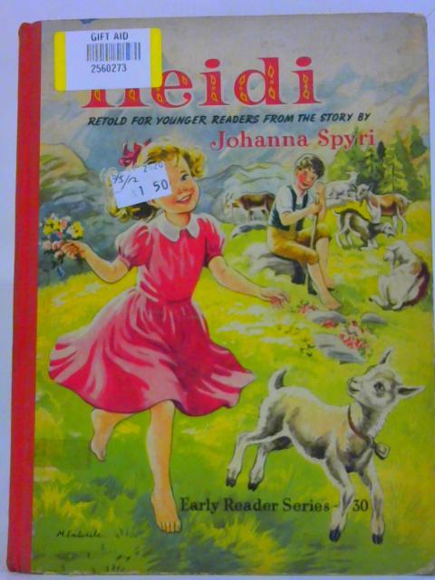 Heidi Early Reader Series - 30 By Johanna Spyri
