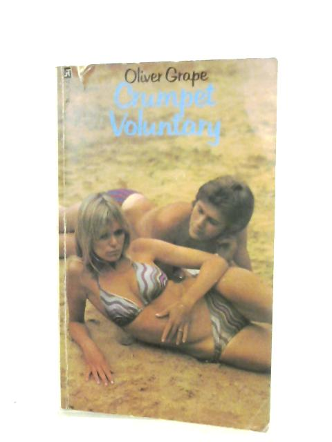 Crumpet Voluntary by Oliver Grape