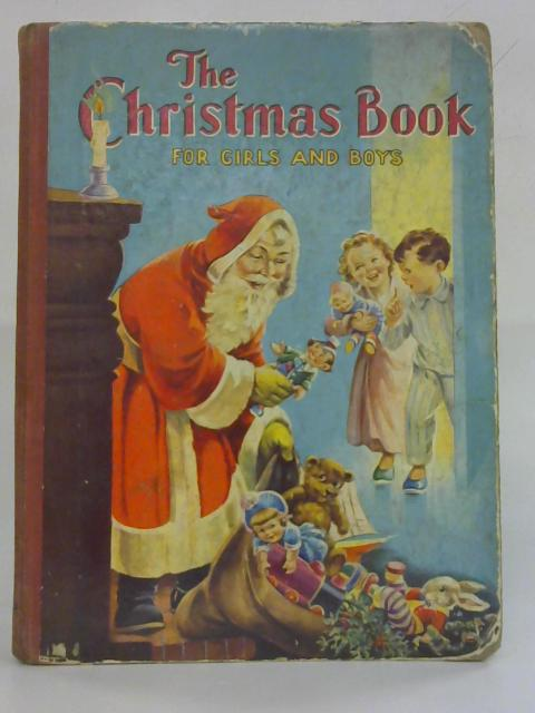 The Christmas Book for Girls and Boys By No Author
