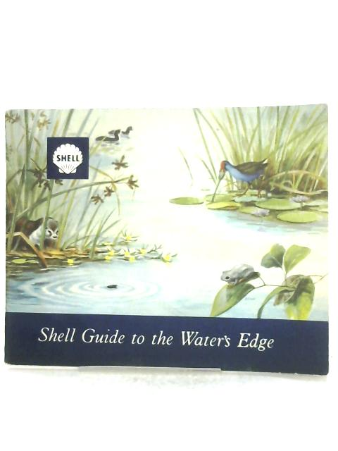 Shell Guide To The Water's Edge By Anon