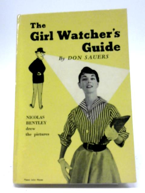The Girl Watcher's Guide by Don Sauers