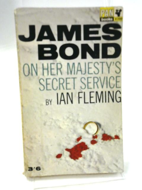 James Bond, On Her Majesty's Secret Service By Ian Fleming