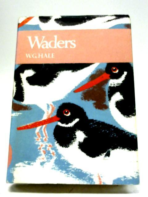 The New Naturalist Waders By W. G. Hale