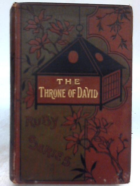 The Throne of David By Rev. J. H. Ingraham