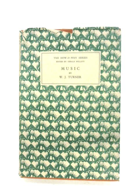 Music: A Short History By W. J. Turner