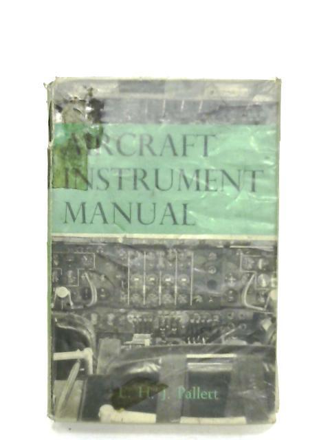 Aircraft Instrument Manual By E. H. J. Pallett