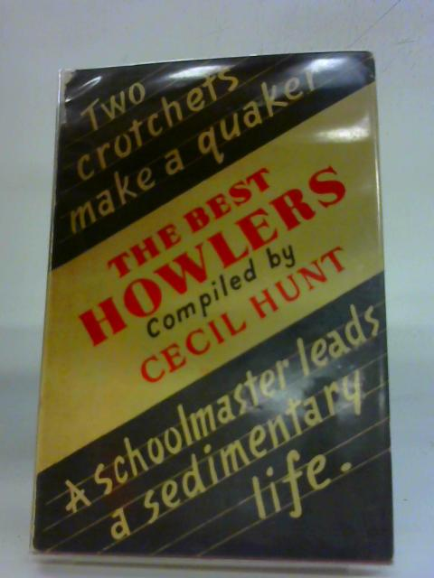 The Best Howlers By Cecil Hunt