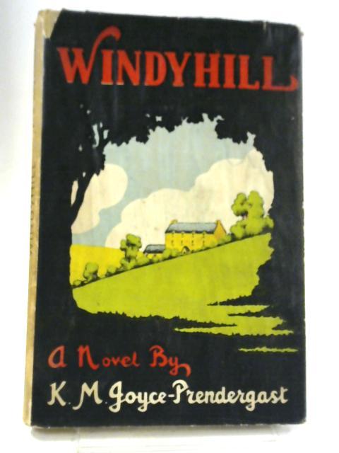 Windyhill By K.M. Joyce-Prendergast