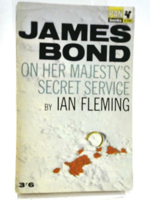 James Bond On Her Majesty's Secret Service by Ian Fleming