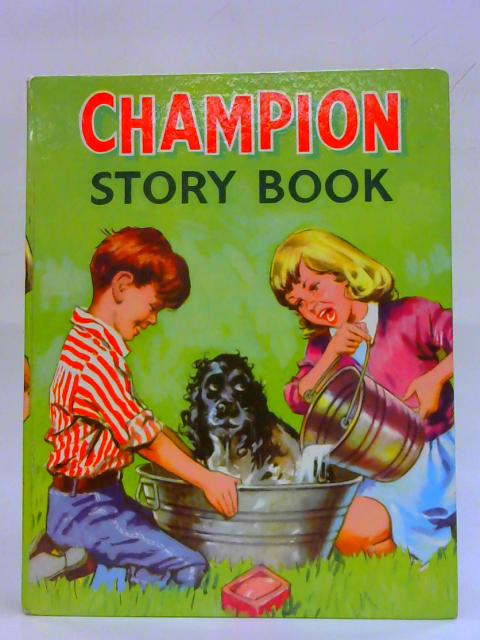 The Champion Story Book By Various Contributors