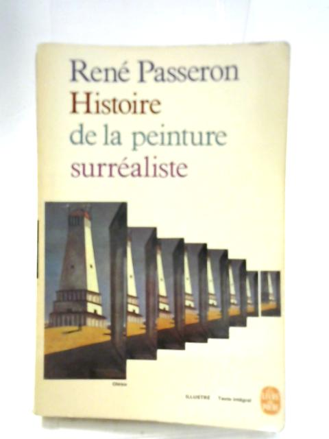 Histoire de la Peinture Surrealiste by Rene Passeron