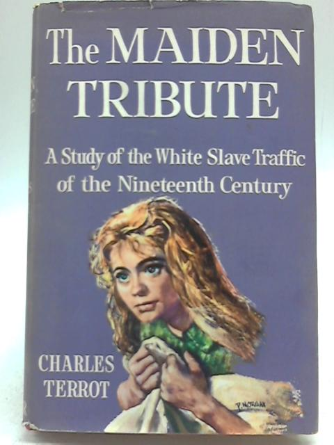 The Maiden Tribute By Charles Terrot