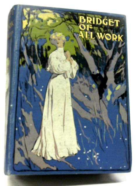 Bridget of All Work By Winifred Mabel Letts