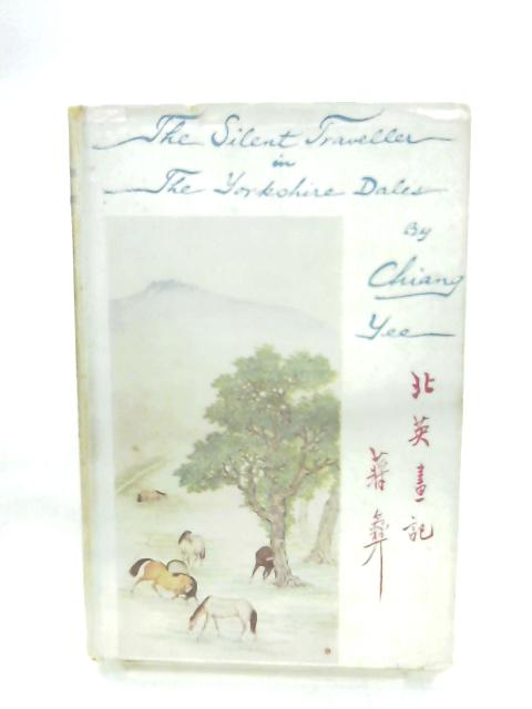 Silent Traveller In The Yorkshire Dales By Chiang Yee