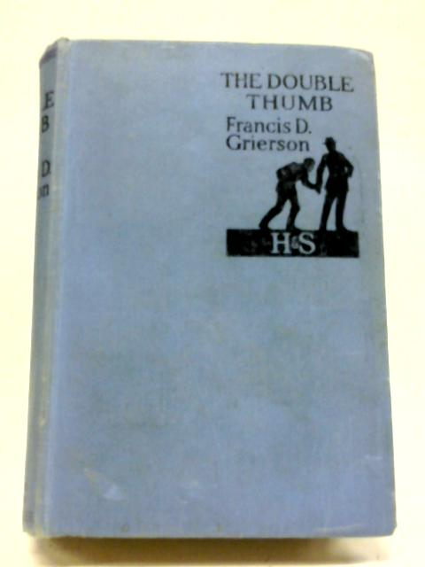 The Double Thumb By Francis Grierson
