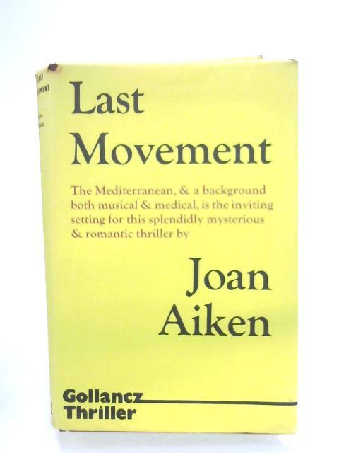 Last Movement by Joan Aiken