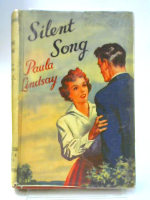 Silent Song By Paula Lindsay