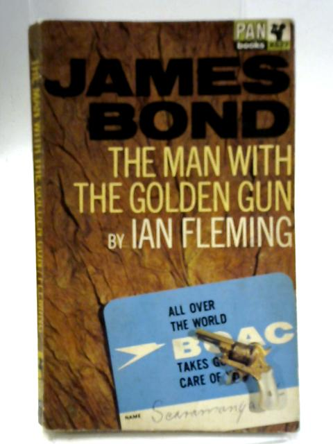 James Bond The Man With The Golden Gun By Ian Fleming