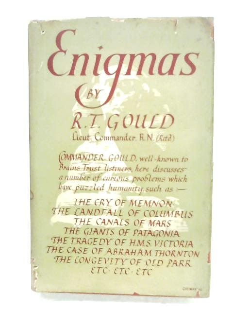 Enigmas: Another Book Of Unexplained Facts by Rupert T. Gould