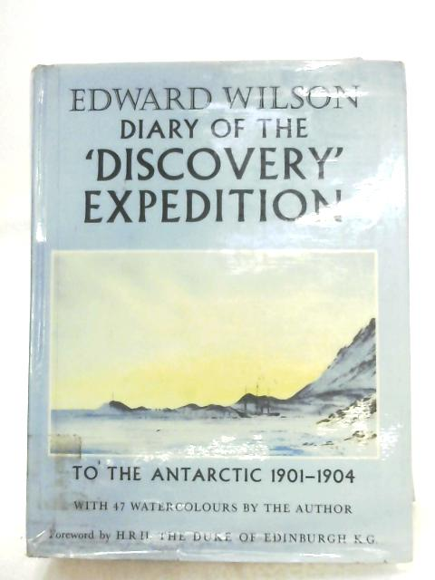 Edward Wilson: Diary Of The Discovery Expedition by Ann Savours (Ed.)